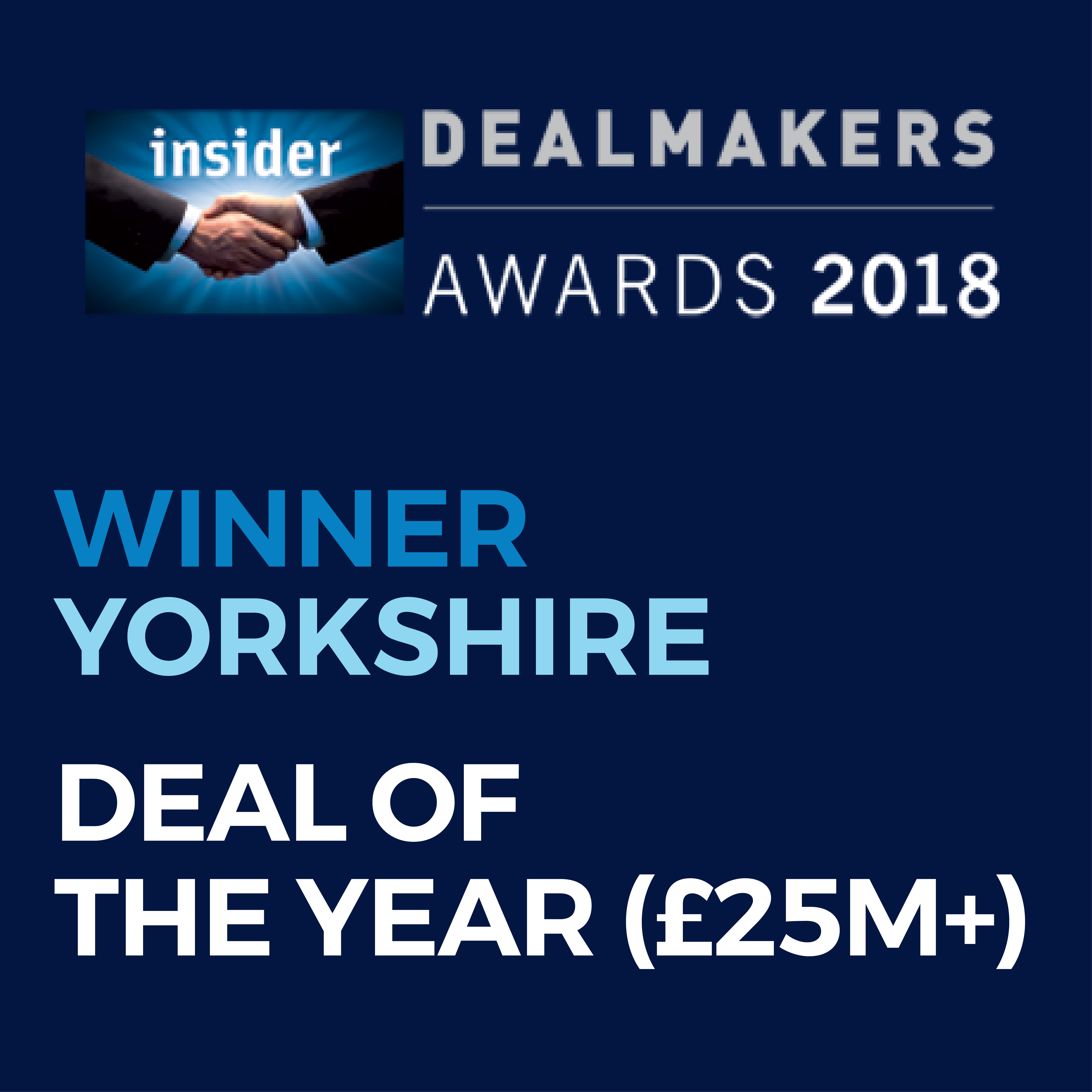 Insider Dealmakers Awards 2018 – Winner, Yorkshire – Deal of the Year (£25m+)