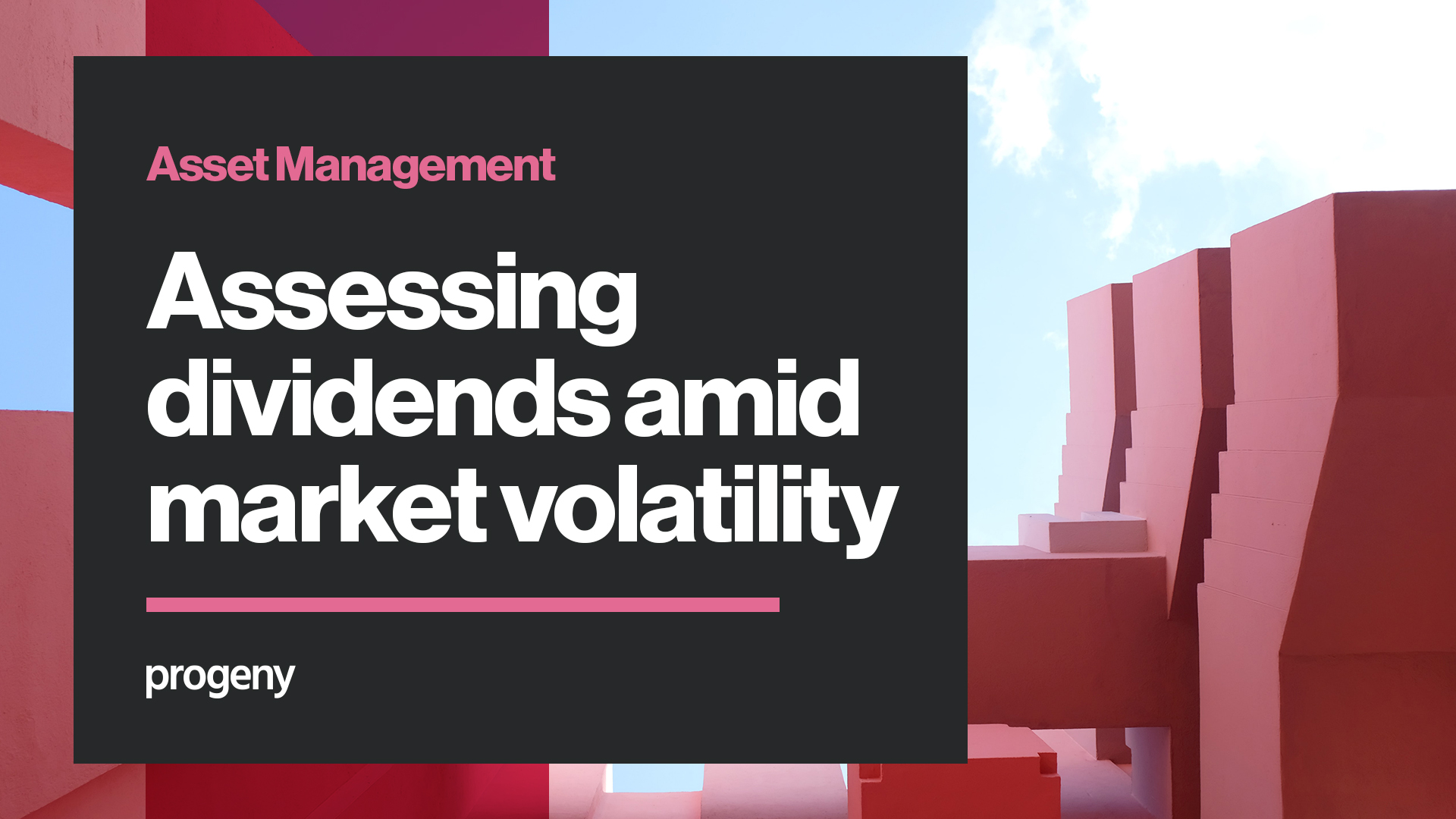 Assessing dividends amid market volatility