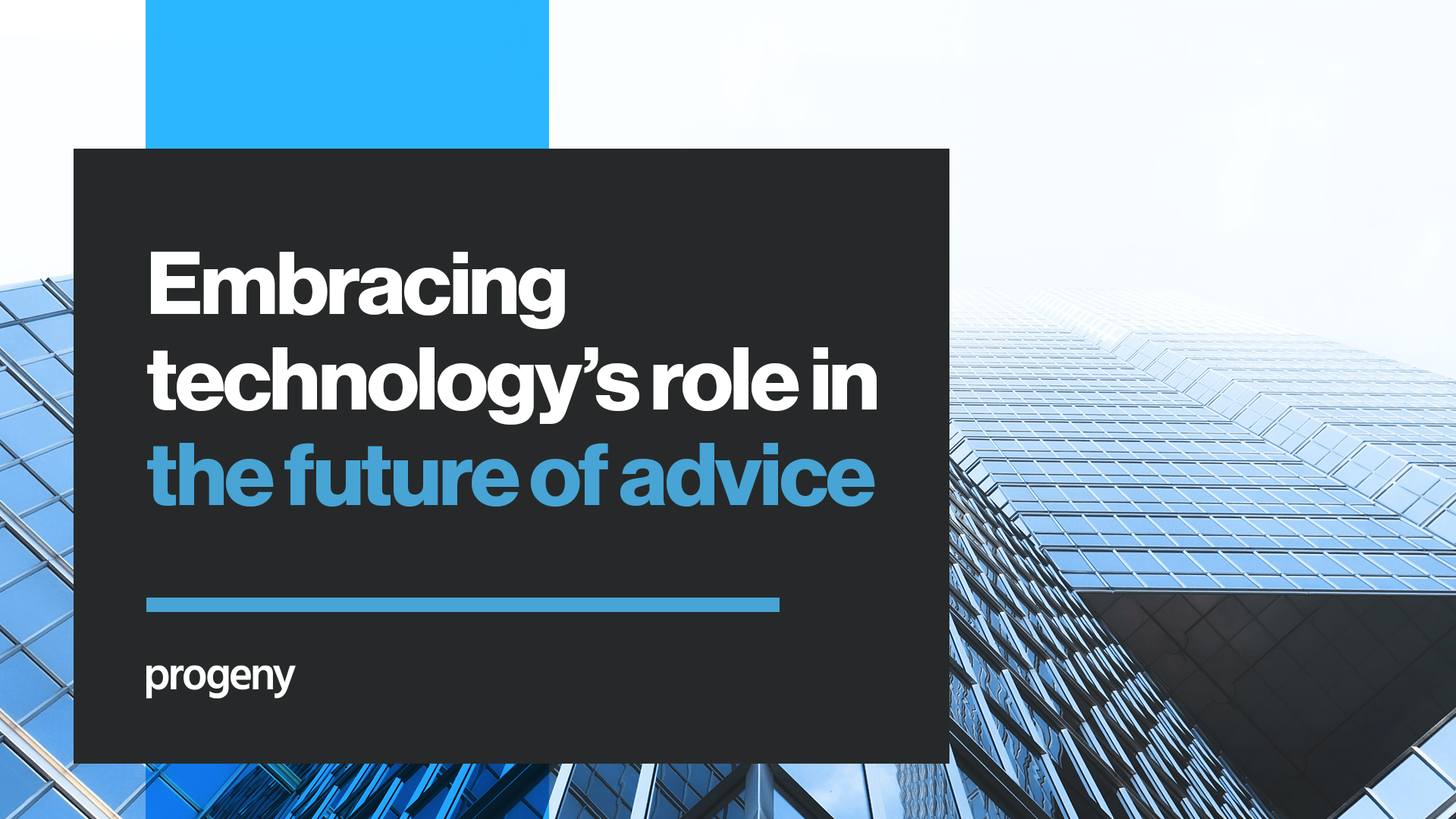 technology's role in the future of advice