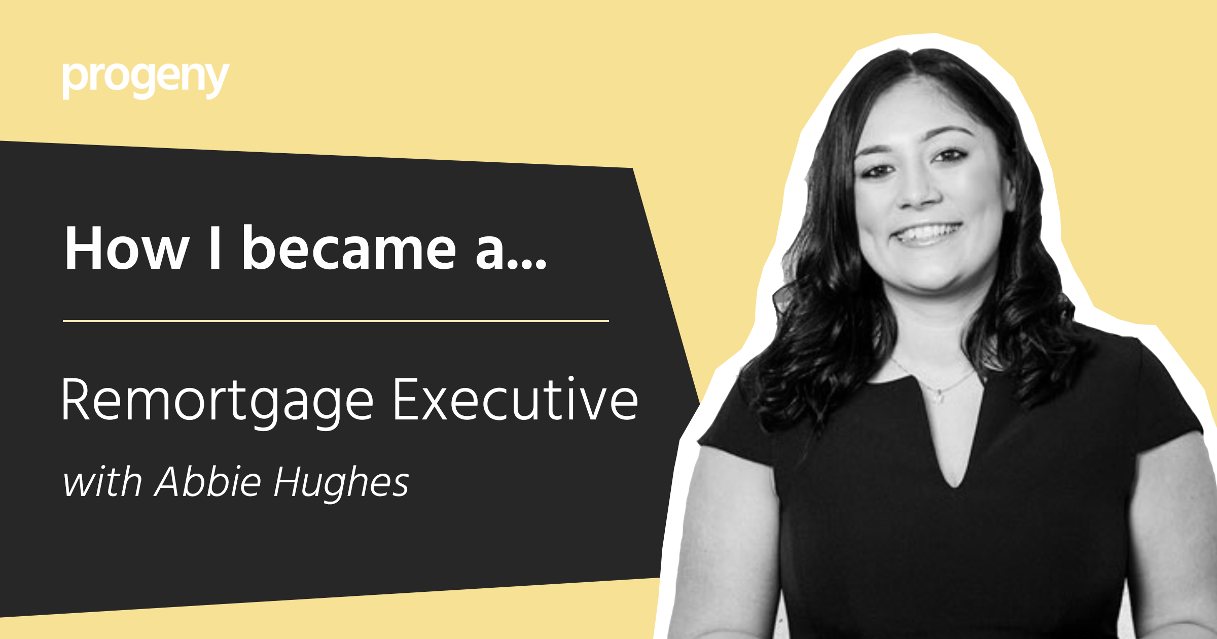 Graphic How I became a Remortgage Executive
