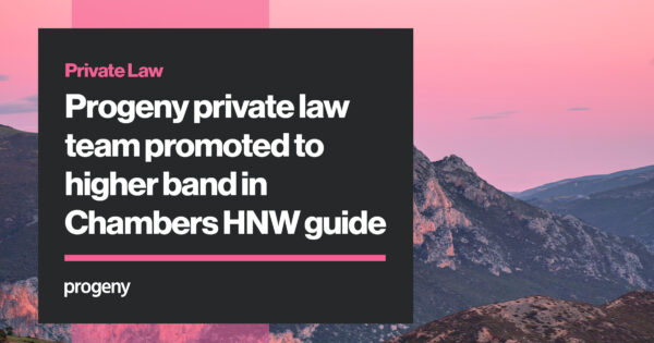 Progeny Private Law promoted in Chambers HNW guide
